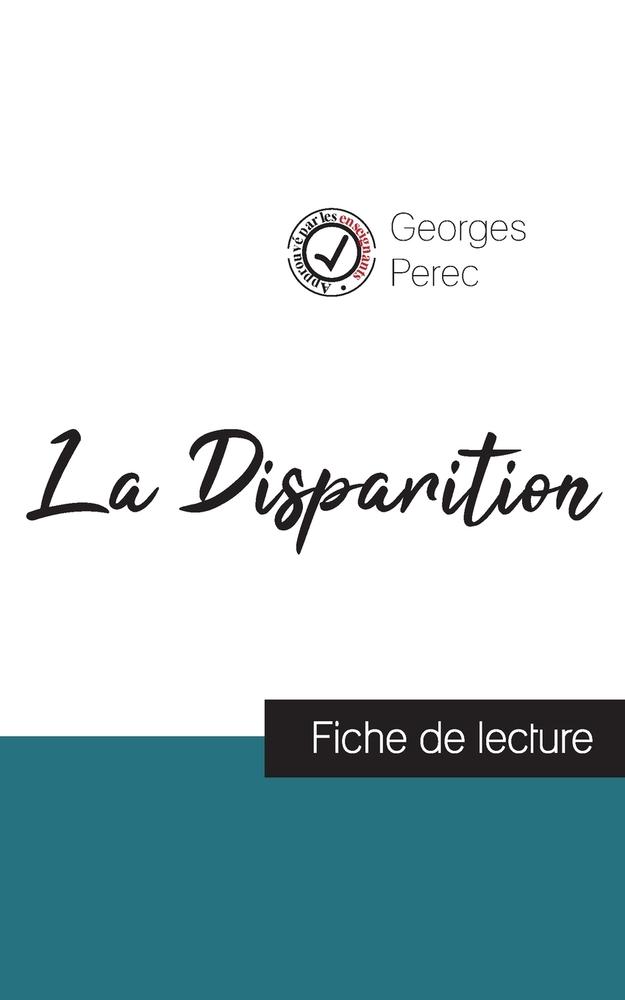 La Disparition De Georges Perec : disparition, georges, perec, Disparition, Georges, Perec, (fiche, Lecture, Analyse, Complète, L'oeuvre)