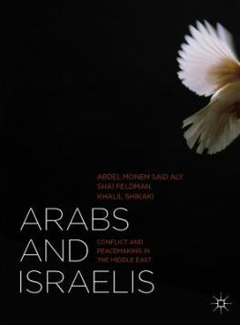 Arabs and Israelis: Conflict and Peacemaking in the Middle East