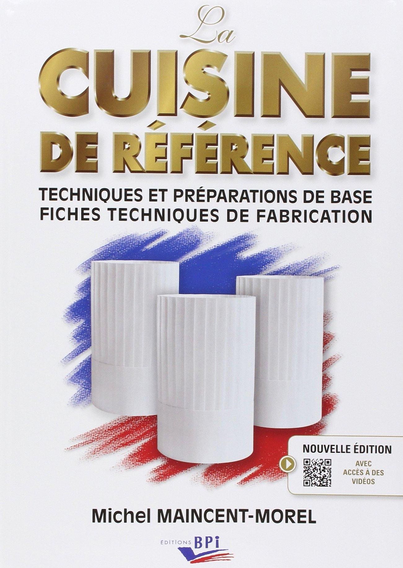 La cuisine de rfrence de Michel Maincent aux Editions BPI