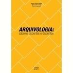 Archivología: enseñanza y conocimiento del alumno
