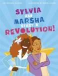 sylvia and marsha start a revolution