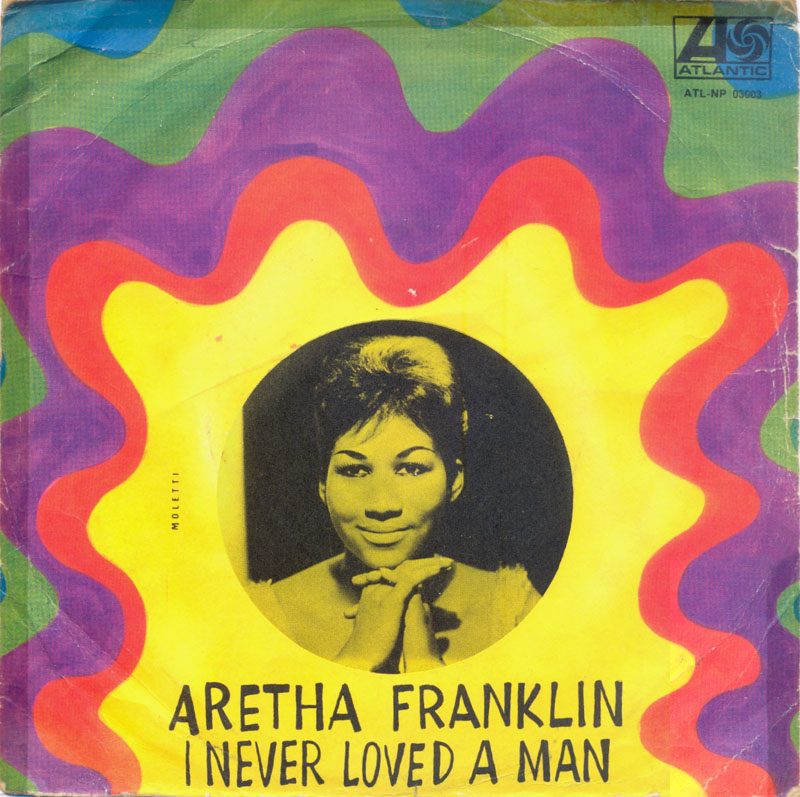 aretha-franklin-i-never-loved-a-man-the-way-i-love-you-atlantic-4.jpg (800×797)