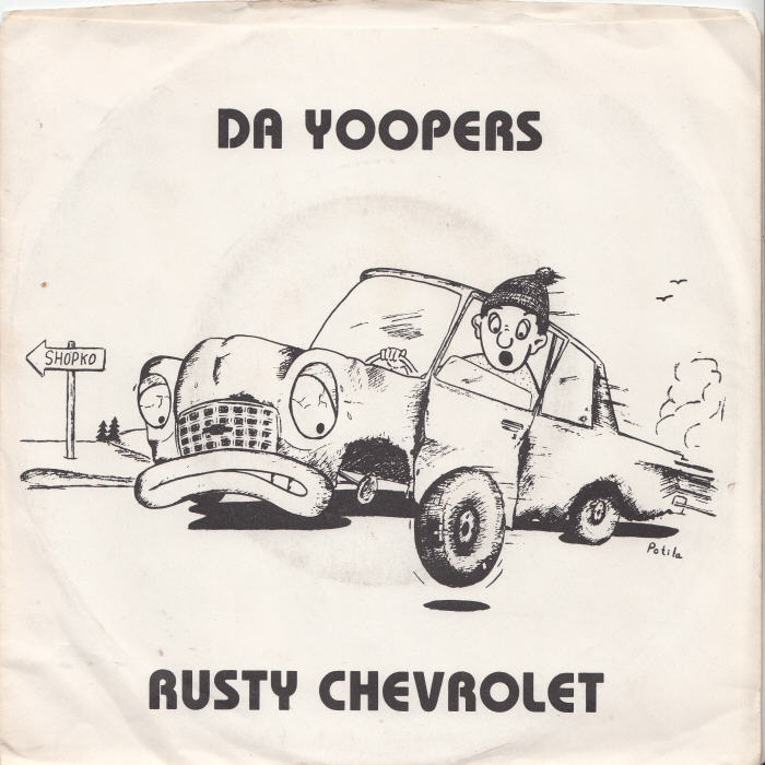 45cat  Da Yoopers  Rusty Chevrolet  Smelting Usa  You