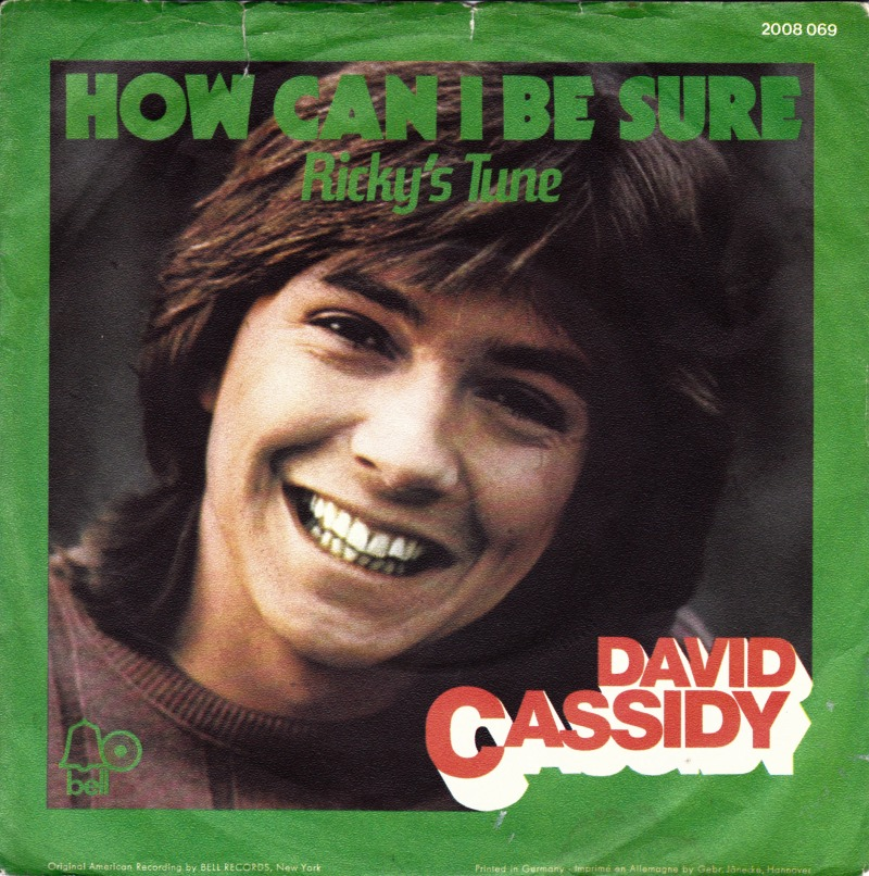45cat  David Cassidy  How Can I Be Sure  Rickys Tune  Bell  Germany  2008 069
