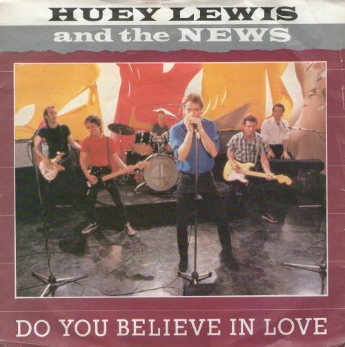 Do You Believe Love Huey Lewis