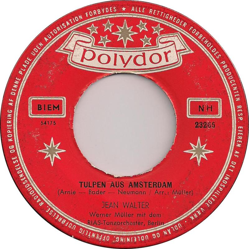 45cat  Jean Walter  Tulpen Aus Amsterdam  Ich Seh Sie Heut Zum Ersten Mal  Polydor