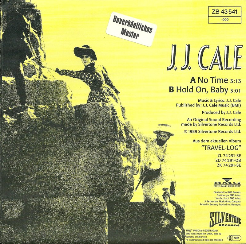 45cat  J J Cale  No Time  Hold On Baby  Silvertone