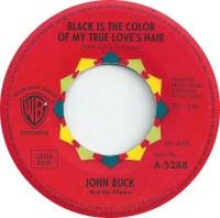 black is the color of my true loves hair 45cat john buck ...