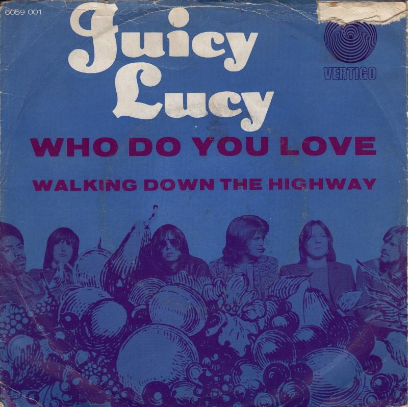 45cat  Juicy Lucy  Who Do You Love  Walking Down The Highway  Vertigo  Netherlands  6059 001
