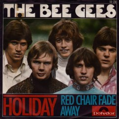 Chair Covers Ebay Uk Foldable Portable Singapore 45cat - The Bee Gees Holiday / Red Fade Away Polydor Germany 59 156