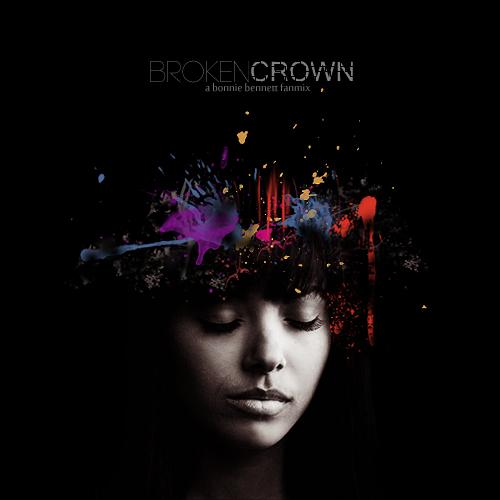 8tracks radio  Broken Crown a bonnie bennett fanmix 16