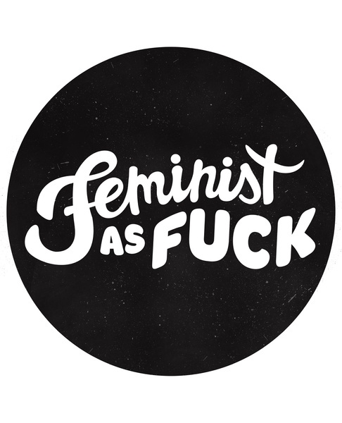 Image result for feminist as fuck