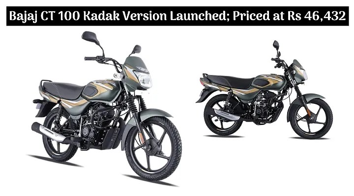 Bajaj CT 100 Kadak Version Launched; Priced at Rs 46,432