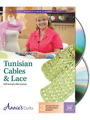 Tunisian Cables & Lace Class DVD