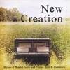 Eric M. Pazdziora: New Creation: Hymns of Wonder, Love, and Praise