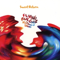 The Flying Bulgars | Sweet Return