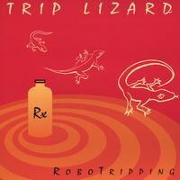 Trip Lizard | Robotripping