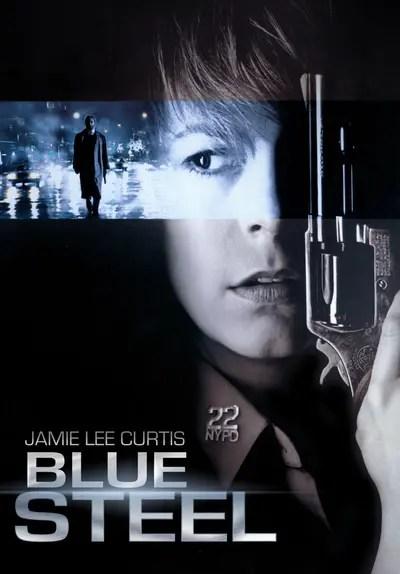 Watch Blue Steel 1990 Full Movie Free Streaming Online