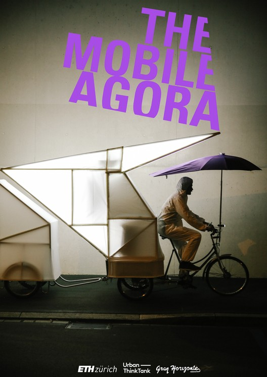 "The Mobile Agora from the ""News from Nowhere"" exhibition. Image by Urban-Think Tank at ETH Zürich"