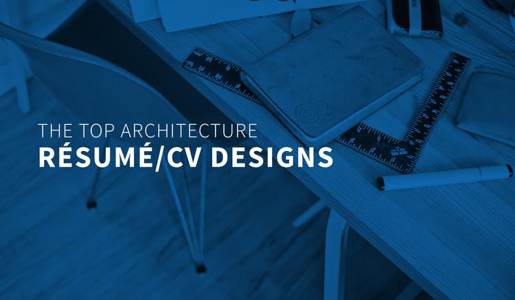 The Top Architecture Résumé CV Designs ArchDaily