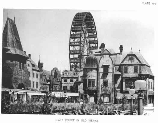Towering over a fake Viennese street is the world's first Ferris Wheel, one of the Exposition's most popular attractions. ImageCourtesy of Wikimedia user RillkeBot (Public Domain)