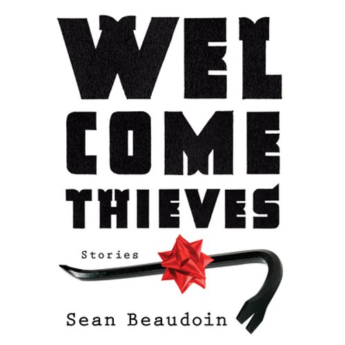 Welcome Thieves by Sean Beaudoin: New Audiobook 9781622319848 | eBay