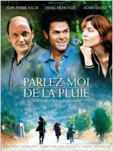 Affiche du film Parlez-moi de la pluie - source : allocine.fr