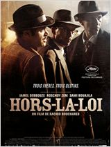 Affiche du film Hors-la-loi - source : allocine.fr