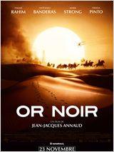 Affiche du film de Jean-Jacques Annaud : Or Noir