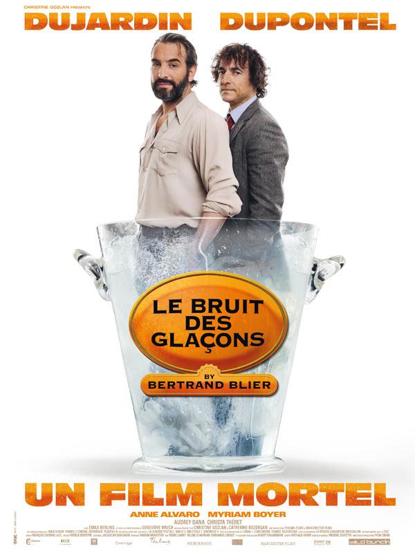 """Affiche du film de Bertrand Blier """"Le bruit des glaçons"""""""