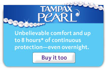 Unbelievable comfort and up to 8 hours* of continuous protection?even overnight. Click to buy Tampax Pearl.