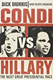Condi vs. Hillary : The Next Great Presidential Race