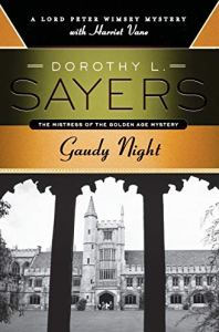 Gaudy Night, Dorothy L. Sayers