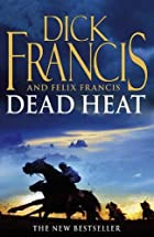 Dead heat by Dick & Felix Francis