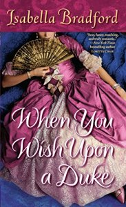 When You Wish Upon a Duke, Isabella Bradford