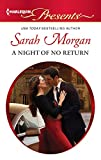 Sarah Morgan -  A Night of No Return