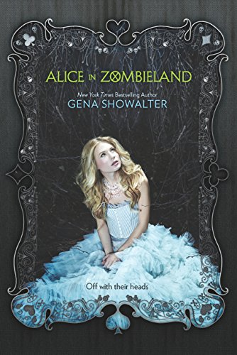 Alice in Zombieland (White Rabbit Chronicles, Book 1)