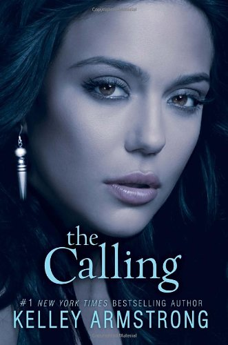 The calling / Kelley Armstrong.