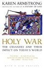 Holy War: The Crusades and Their Impact on Today's World - by Karen Armstrong (Preface)