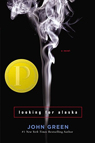 Looking for Alaska : a novel / by John Green.