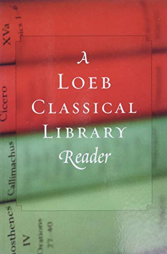 A Loeb Classical Library Reader