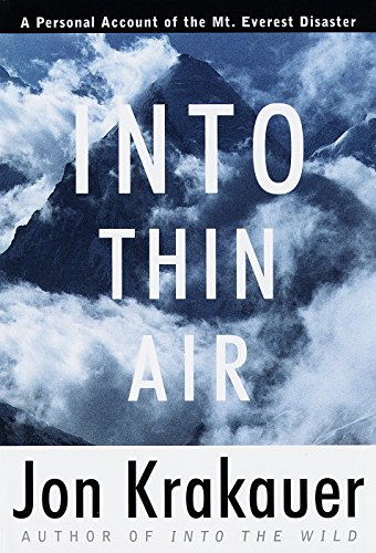 Into thin air : a personal account of the Mount Everest disaster / Jon Krakauer.