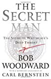 The Secret Man: The Story of Watergate