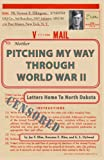 Pitching My Way Through World War II
