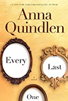 Every Last One: A Novel by Anna Quindlen