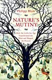 Nature's Mutiny: How the Little Ice Age Transformed the West and Shaped the Present