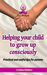 PAP Helping your child to grow up consciously