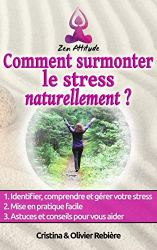 PAP|Comment surmonter le stress naturellement