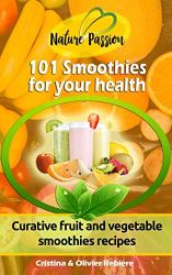 PAP| 101 Smoothies for your health