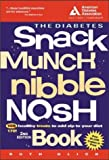 The Diabetes Snack Munch Nibble Nosh Book